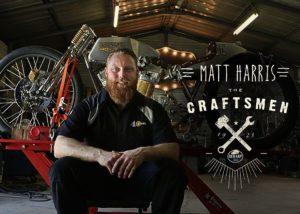 Announcing our Newest Craftsman, Matt Harris